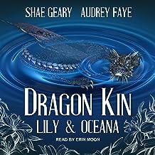 Lily & Oceana: The Dragon Kin Series, Book 2