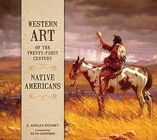 Western Art of the Twenty-First Century: Native Americans