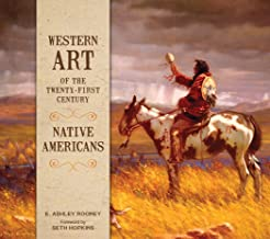 Western Art of the Twenty-First Century: Native Americans