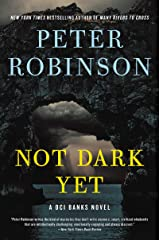 Not Dark Yet: A DCI Banks Novel (Inspector Banks Novels Book 27) Kindle Edition
