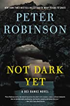 Not Dark Yet: A Novel (Inspector Banks Novels Book 27)