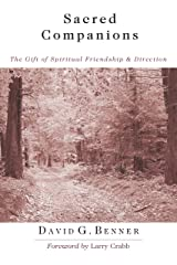 Sacred Companions: The Gift of Spiritual Friendship Direction Kindle Edition