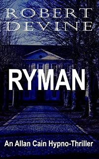 Ryman (Allan Cain Thrillers Book 3)