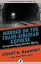 Murder on the Trans-Siberian Express (Inspector Porfiry Rostnikov Mysteries)