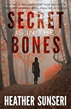 Secret is in the Bones (Paynes Creek Thriller Book 3)