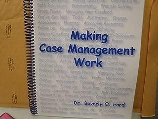 Making Case Management Work