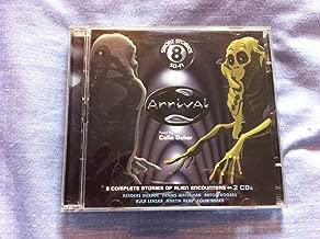 Arrival ? 8 Complete Stories of Alien Encounters (Audio CD)