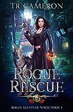 Rogue Rescue (Rogue Agents of Magic Book 3)