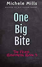 One Big Bite (The Fever Brothers Book 3)