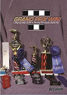 Grand Prix Win!: A Step-by-Step Guide to Winning the Awana Grand Prix