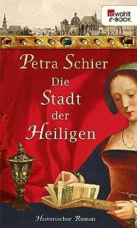Die Stadt der Heiligen (Die Aachen-Trilogie 1) (German Edition)