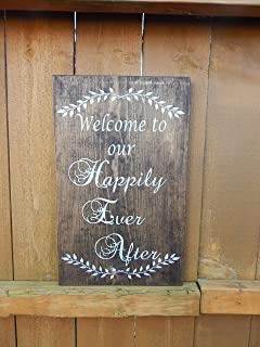 Wedding and Love quote sign Welcome to our happily ever after...' Wooden indoor/outdoor sign decor, wedding centerpiece sign