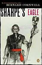 Sharpe's Eagle: Richard Sharpe and the Talavera Campaign July 1809
