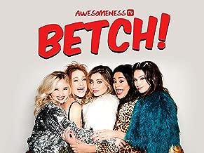 Betch Season 4