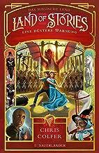 Land of Stories: Das magische Land 3 - Eine düstere Warnung (German Edition)