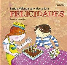 Lucia y Valentín aprenden a decir felicidades (Buenas Maneras) (Spanish Edition)