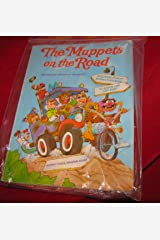 The Muppets on the road: Starring Jim Henson's Muppets Paperback