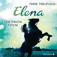 Eine falsche Fährte: Elena - Ein Leben für Pferde 6