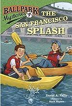 The San Francisco Splash: Ballpark Mysteries, Book 7