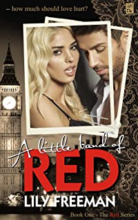 A Little Band of Red (The Red Series Book 1)