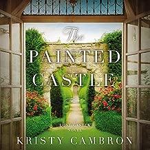 The Painted Castle: A Lost Castle Novel, Book 3