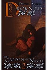 Droknina (The Garden of Night Trilogy Book 2) Kindle Edition