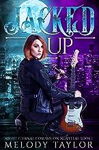 Jacked Up (Night Eternal Companion Book 2)