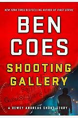 Shooting Gallery: A Dewey Andreas Short Story (Kindle Single) (A Dewey Andreas Novel) Kindle Edition