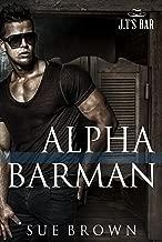 Alpha Barman (J.T's Bar Book 1) (English Edition)