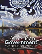 American Government and Public Policy Today: Origins, Institution, and Modern Democracies: Texas Edition