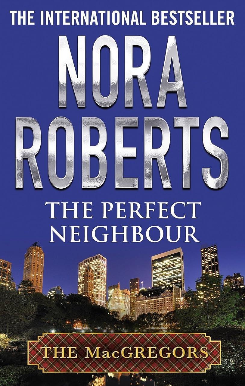 展望台すり減る木The Perfect Neighbour (MacGregor's Book 9) (English Edition)