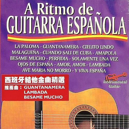 A Ritmo de Guitarra Española Vol. 1