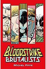 Bloodstrike: Brutalists (Bloodstrike (2018-)) (English Edition) eBook Kindle
