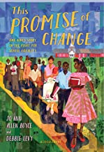This Promise of Change: One Girl's Story in the Fight for School Equality