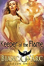 Keeper of the Flame (Dragon Knights Book 10)