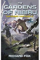 The Gardens of Nibiru (The Ember War Saga Book 5) Kindle Edition
