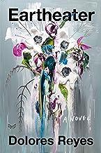 Eartheater: A Novel