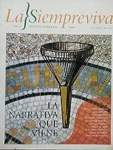 La siempreviva,revista literaria.numero 5 del 2009.la narrativa que viene,un acercamiento a calvert casey.