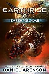 Earth Aflame (Earthrise Book 11) Kindle Edition