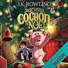Jack et la Grande Aventure du Cochon de Noël [Jack's Big Adventure with the Christmas Pig]