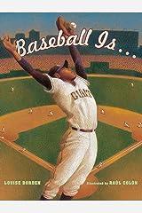 Baseball Is . . . Kindle Edition