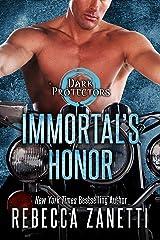 Immortal's Honor (Dark Protectors Book 14) Kindle Edition