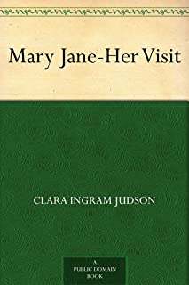 Mary Jane¿Her Visit (English Edition)