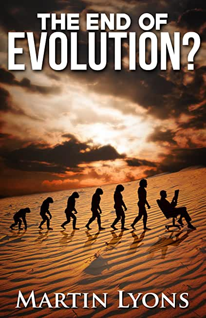 The End of Evolution?: Urgent & Unasked Questions (English Edition)