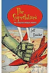The Superlatives (Argent) Kindle Edition