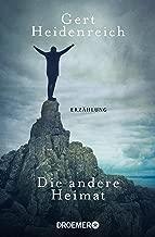 Die andere Heimat: Erzählung (German Edition)