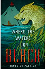 Where the Waters Turn Black (Yarnsworld) Kindle Edition