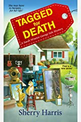 Tagged for Death (A Sarah Winston Garage Sale Mystery Book 1) Kindle Edition