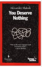 Best you deserve nothing alexander maksik Reviews