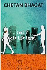 Half Girlfriend Kindle Edition